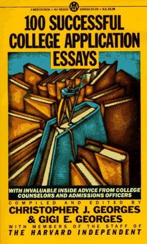 100 Successful College Application Essays (Plume)