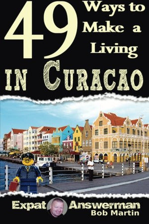49 Ways to Make a Living in Curacao