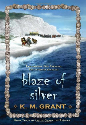 Blaze of Silver (The deGranville Trilogy)