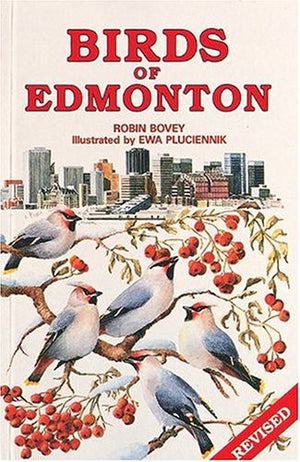 Birds of Edmonton (Canadian City Bird Guides)