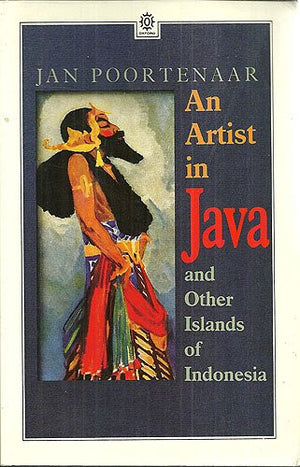An Artist in Java and Other Islands of Indonesia (Oxford Paperbacks)