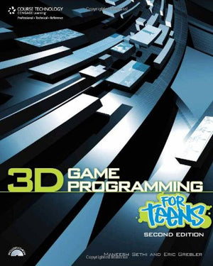3D Game Programming for Teens (For Teens (Course Technology))