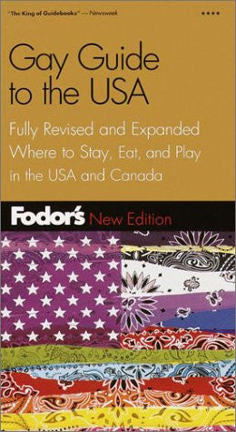 Fodor's Gay Guide to the USA, 3rd Edition: Plus Toronto and Montreal (Fodor's Gold Guides)