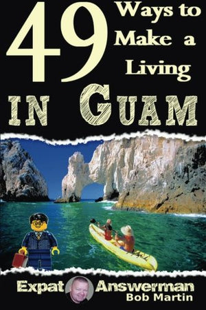 49 Ways to Make a Living in Guam