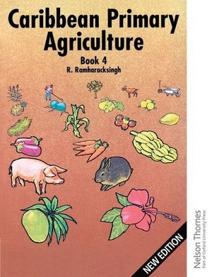 Caribbean Primary Agriculture - Book 4