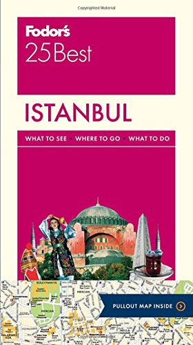 Fodor's Istanbul 25 Best (Full-color Travel Guide)