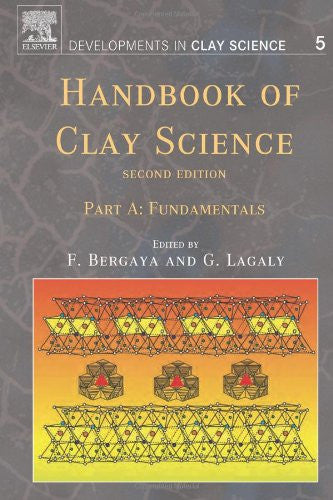 """Handbook of Clay Science, Volume 5, Second Edition (Developments in Clay Science) two volume set"