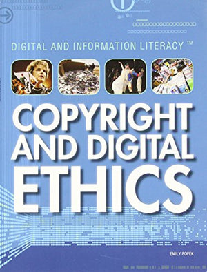 Copyright and Digital Ethics (Digital & Information Literacy (Library))