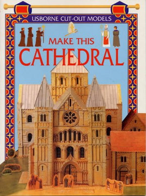 Make This Cathedral (Usborne Cut Outs)