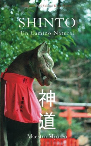 Shinto: Un Camino Natural (Spanish Edition)