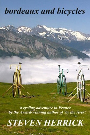 bordeaux and bicycles (Eurovelo Series) (Volume 2)
