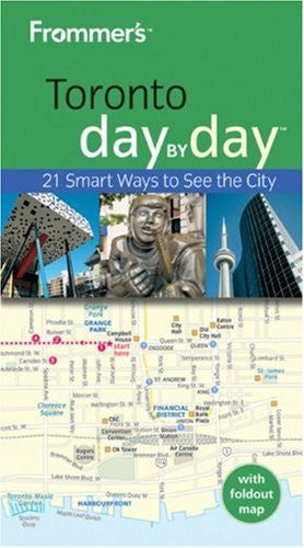Frommer's Toronto Day by Day (Frommer's Day by Day - Pocket)