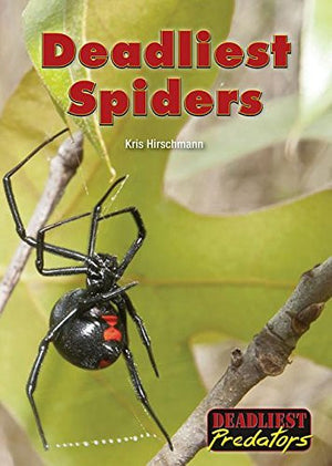 Deadliest Spiders (Deadliest Predators)