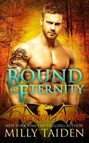 Bound in Eternity (Drachen Mates) (Volume 3)