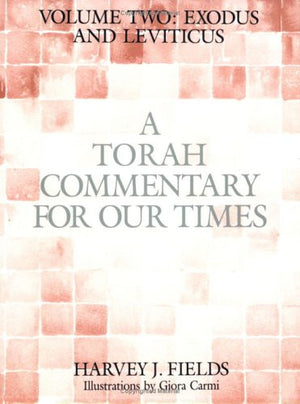 A Torah Commentary for Our Times: Exodus and Leviticus (Torah Commentary for Our Times)