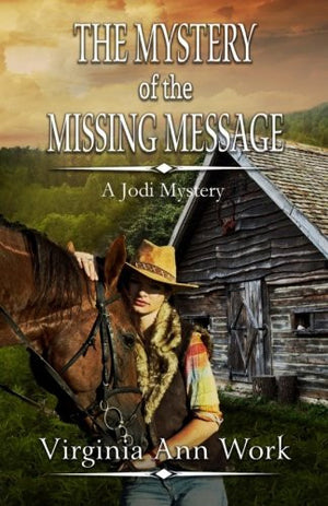 Jodi: The Mystery of the Missing Message (Jodi Mystery Series for Young Adults Book 1)