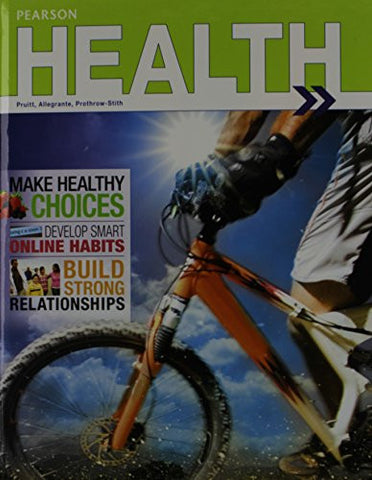 PRENTICE HALL HEALTH 2014 STUDENT EDITION