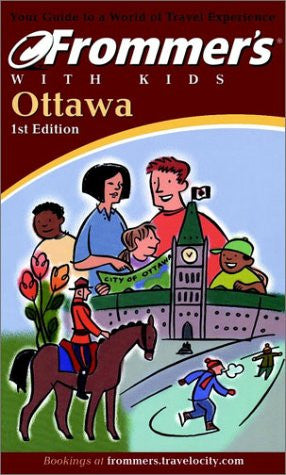 Frommer's Ottawa with Kids
