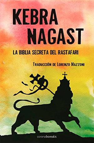 Kebra Nagast: Rastafari Bible (El Observatorio) (Spanish Edition)