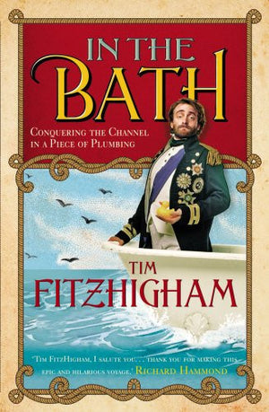 In the Bath: Conquering the Channel in a Piece of Plumbing