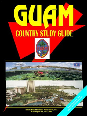 Guam Country Study Guide (World Country Study Guide Library)