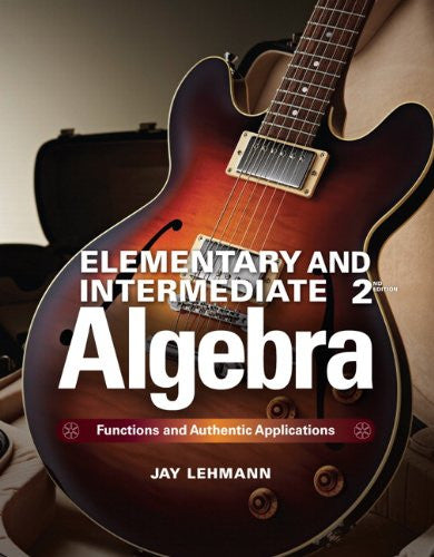 Elementary & Intermediate Algebra: Functions and Authentic Applications Plus MyMathLab -- Access Card Package (2nd Edition)