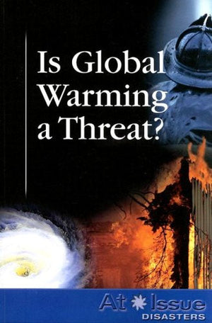 Is Global Warming a Threat (At Issue)