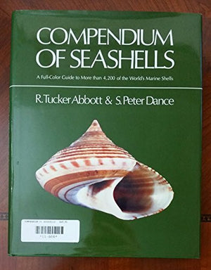 Compendium of Seashells: A Color Guide to More Than 4,200 of the World's Marine Shells