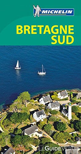 Guide vert Bretagne sud [green guide France: southern Brittany] (French Edition)