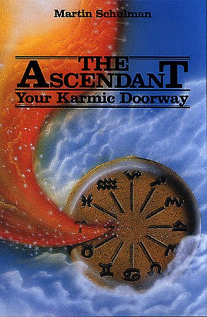The Ascendant: Your Karmic Doorway
