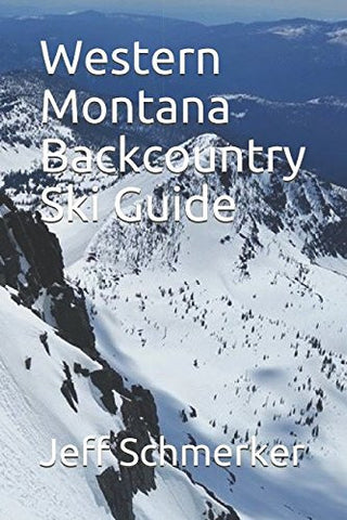 Western Montana Backcountry Ski Guide