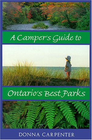 A Camper's Guide to Ontario's Best Parks