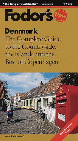 Denmark: The Complete Guide to the Countryside, the Islands and the Best of Copenhagen (Fodor's Denmark)