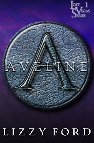 Aveline (Lost Vegas) (Volume 1)