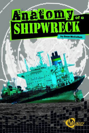 Anatomy of a Shipwreck (Disasters)