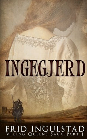 Ingegjerd (Viking Queens) (Volume 1)