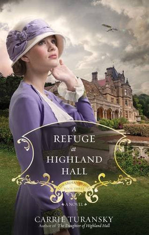 A Refuge at Highland Hall: A Novel (Edwardian Brides)