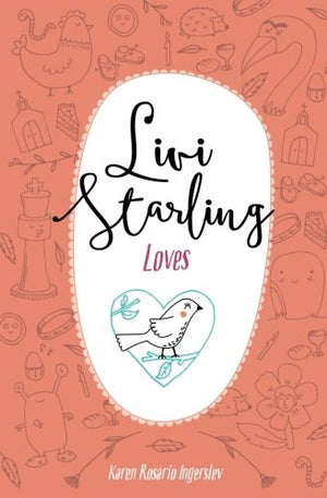 Livi Starling Loves (Volume 3)