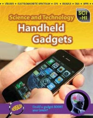 Handheld Gadgets (Sci-Hi: Science and Technology)