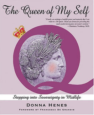 The Queen of My Self: Stepping Into Sovereignty in Midlife