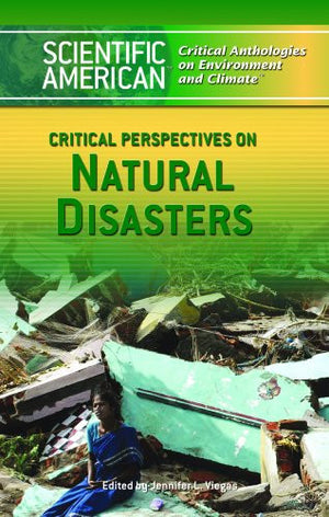 Critical Perspectives on Natural Disasters (Scientific American Critical Anthologies on Environment and)