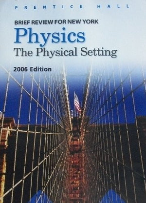 Earth Science: The Physical Setting : Prentice Hall Brief Review for the New York Regents Exam
