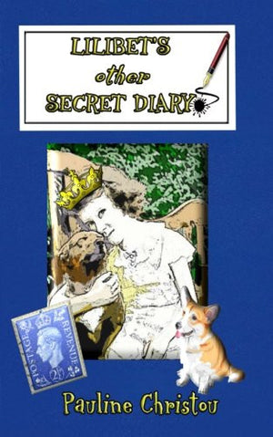 Lilibet's other Secret Diary (Lilibet's Diaries Book 2)
