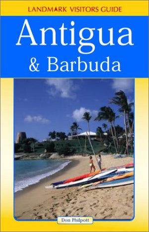Landmark Visitors Guide to Antigua & Barbuda (Antigua and Barbuda, 1st Ed)