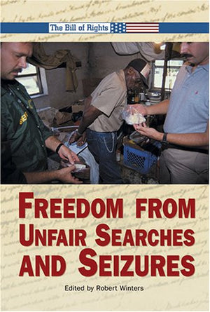 Freedom from Unfair Searches and Seizures (Bill of Rights)