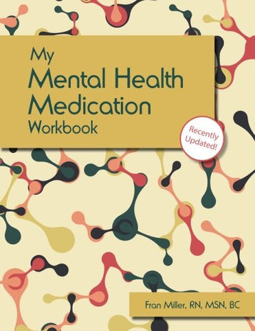 My Mental Health Medication Workbook: Updated Edition