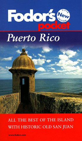Fodor's Pocket Puerto Rico, 5th Edition: The Best of the Island with Historic Old San Juan (Fodor's in Focus Puerto Rico)