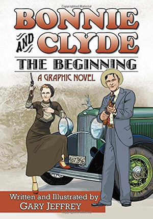 Bonnie and Clyde--The Beginning