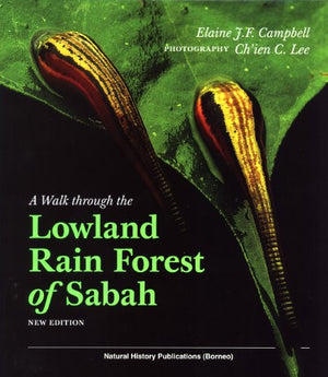 A Walk Through the Lowland Rain Forest of Sabah