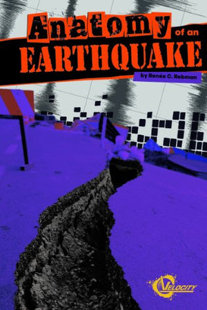 Anatomy of an Earthquake (Disasters)